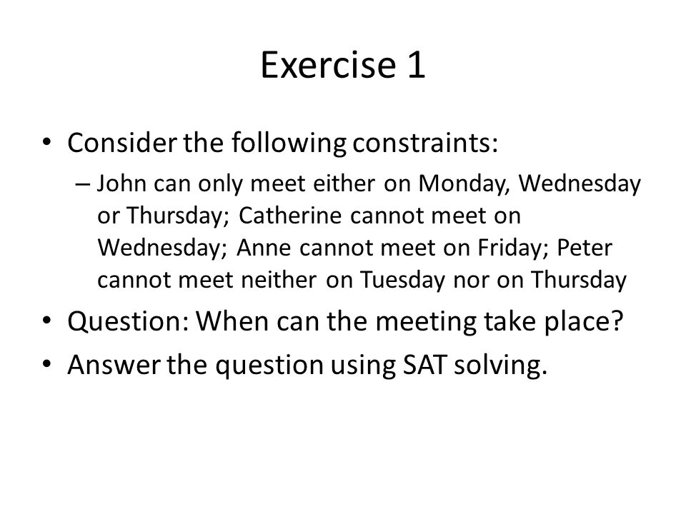 Exercise 1 Consider the following constraints: