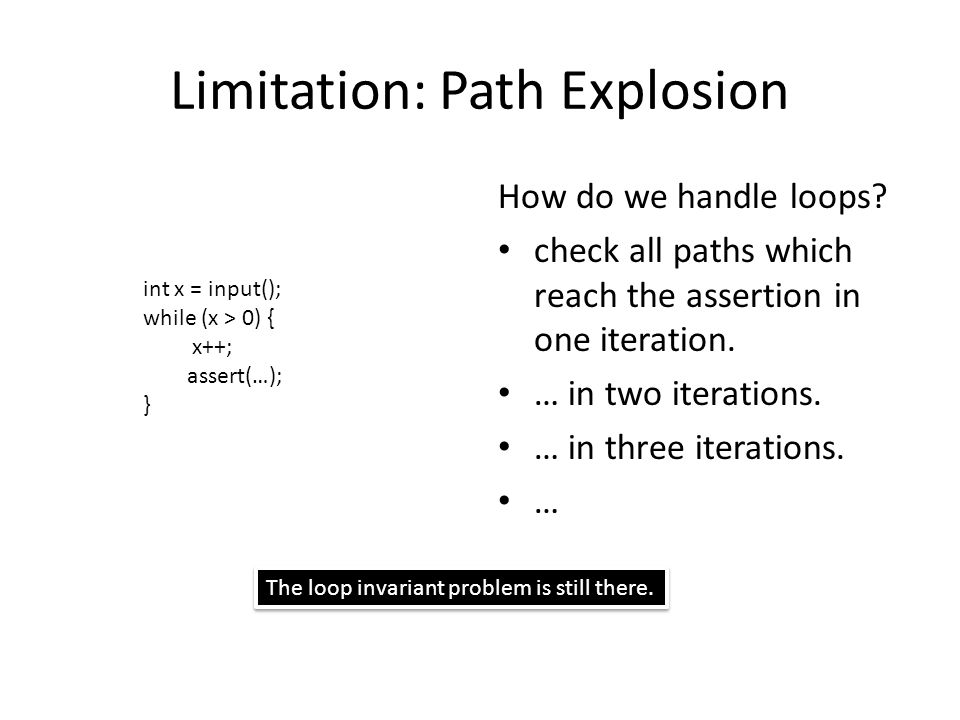 Limitation: Path Explosion