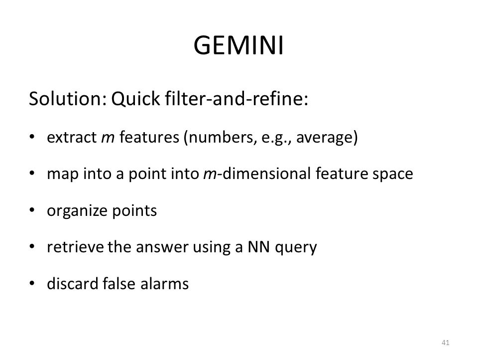 GEMINI Solution: Quick filter-and-refine: