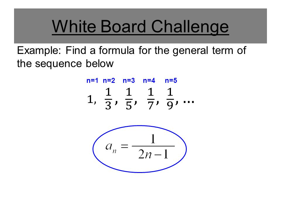 White Board Challenge 1, 1 3 , 1 5 , 1 7 , 1 9 , …