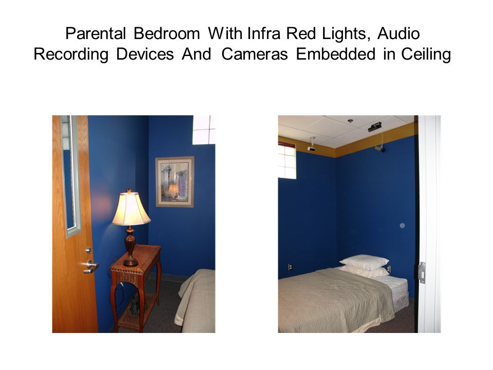 Parental Bedroom With Infra Red Lights, Audio Recording Devices And Cameras Embedded in Ceiling