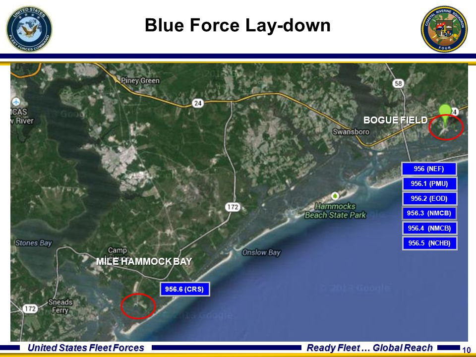 Blue Force Lay-down BOGUE FIELD MILE HAMMOCK BAY 956 (NEF) 956.1 (PMU)