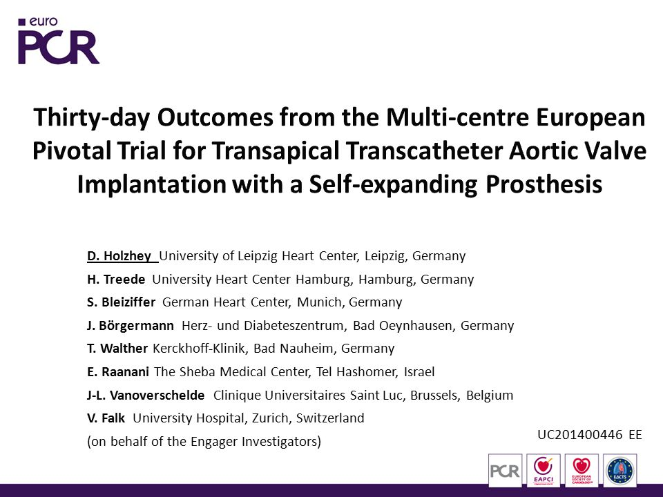 Thirty-day Outcomes from the Multi-centre European Pivotal Trial for Transapical Transcatheter Aortic Valve Implantation with a Self-expanding Prosthesis