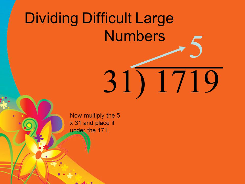 Dividing Difficult Large Numbers