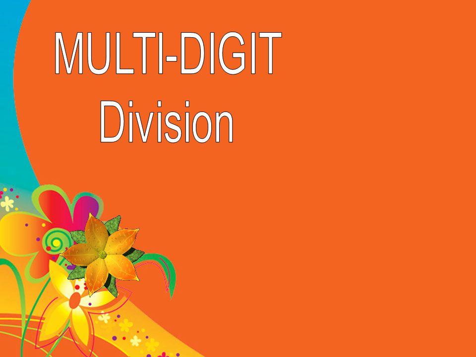 MULTI-DIGIT Division