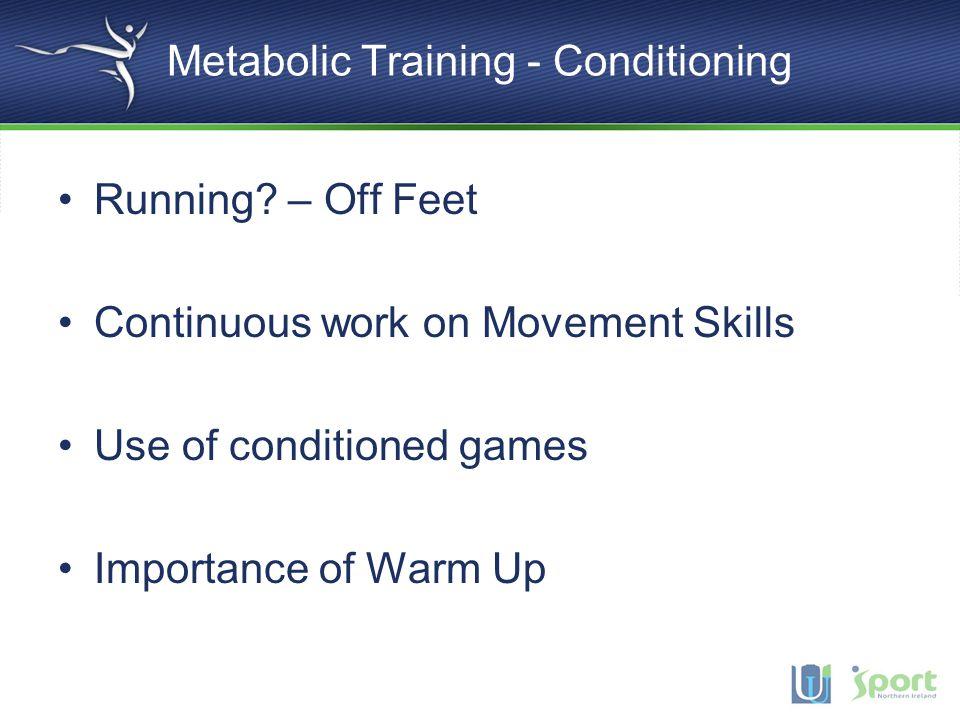 Metabolic Training - Conditioning