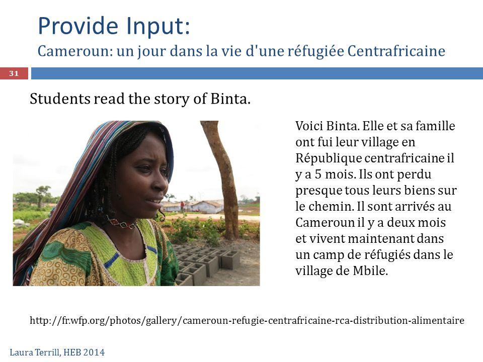 Provide Input: Cameroun: un jour dans la vie d une réfugiée Centrafricaine