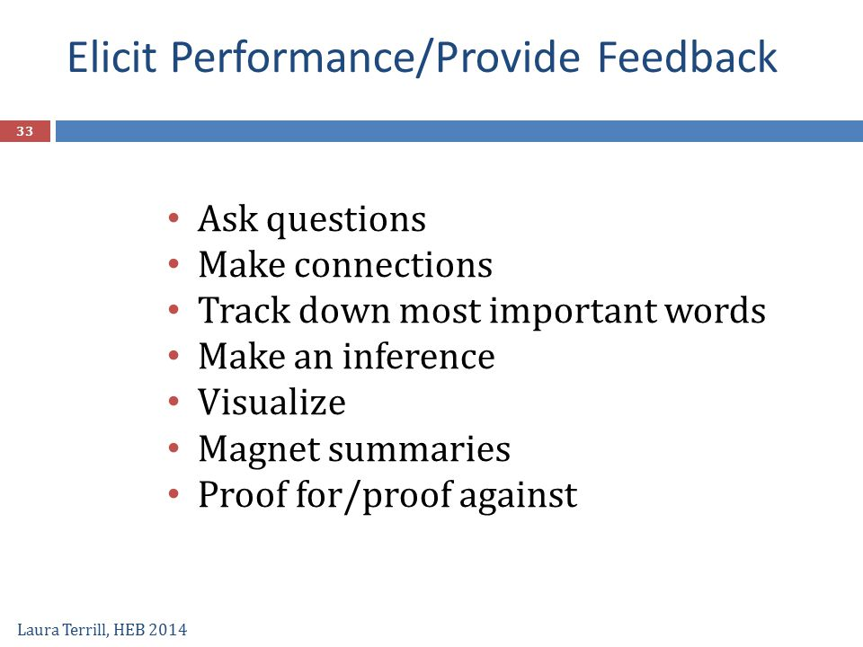 Elicit Performance/Provide Feedback