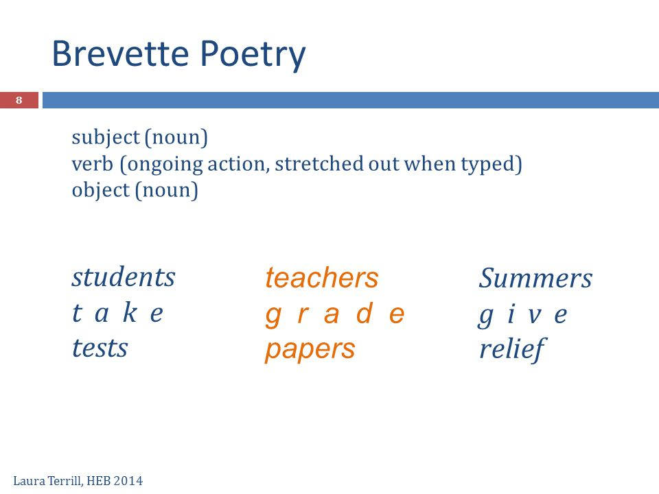 Brevette Poetry students t a k e tests teachers g r a d e papers