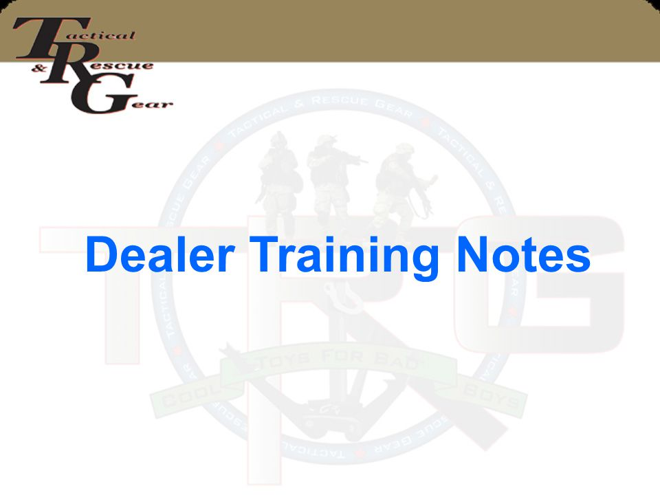 Dealer Training Notes