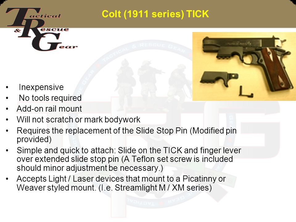 Colt (1911 series) TICK Inexpensive No tools required