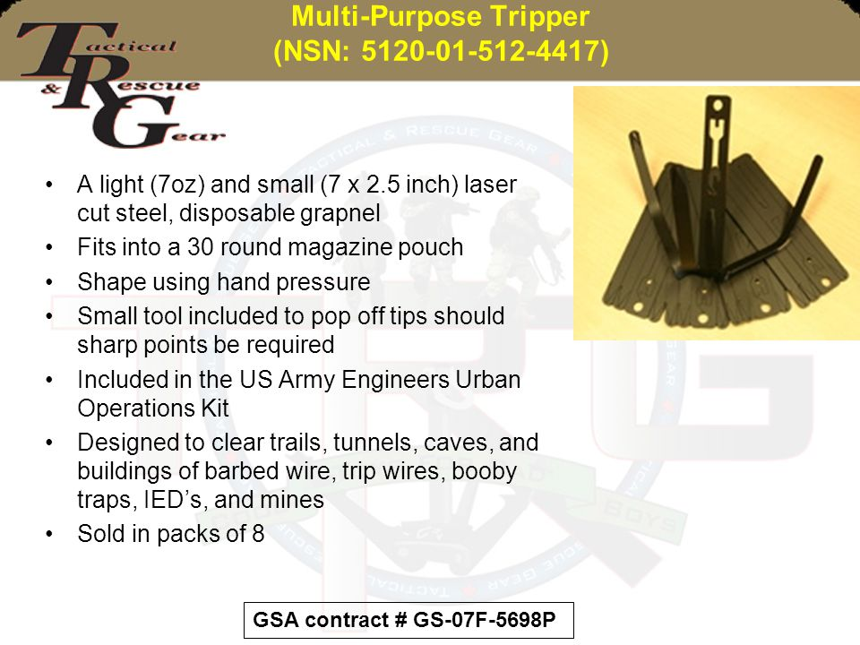 Multi-Purpose Tripper (NSN: 5120-01-512-4417)