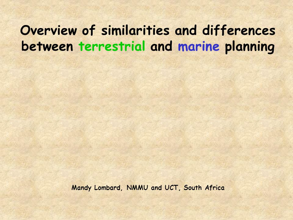 Overview of similarities and differences between terrestrial and marine planning