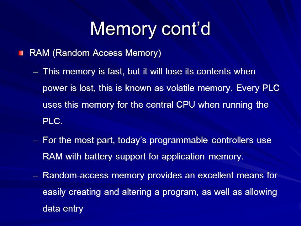 Memory cont'd RAM (Random Access Memory)