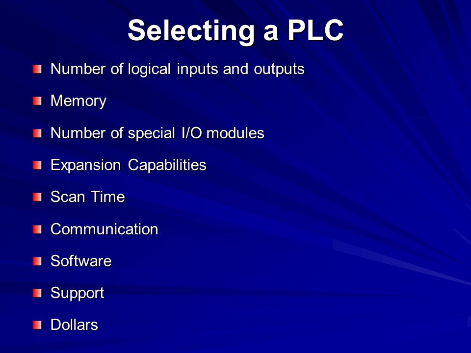 Selecting a PLC Number of logical inputs and outputs Memory