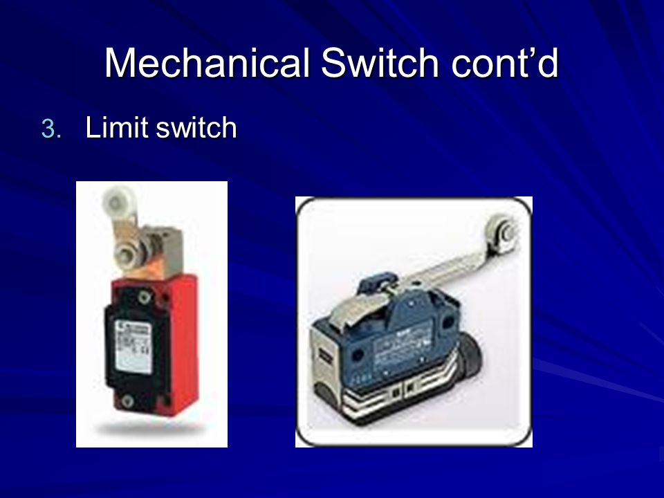 Mechanical Switch cont'd