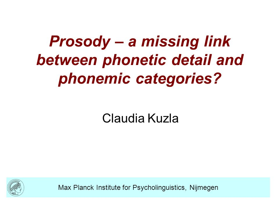 Prosody – a missing link between phonetic detail and phonemic categories