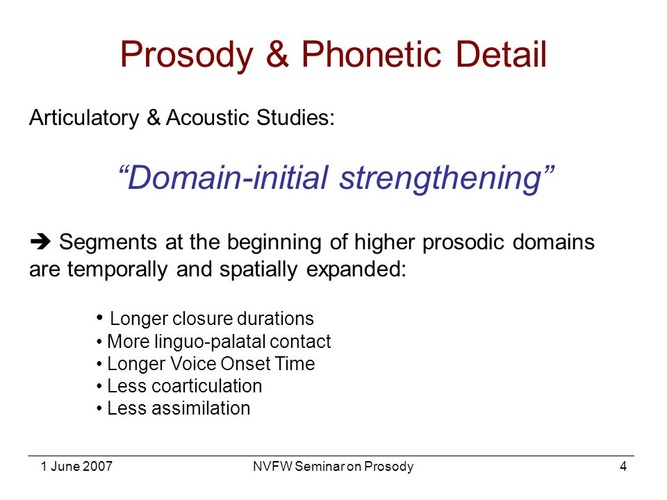 Prosody & Phonetic Detail