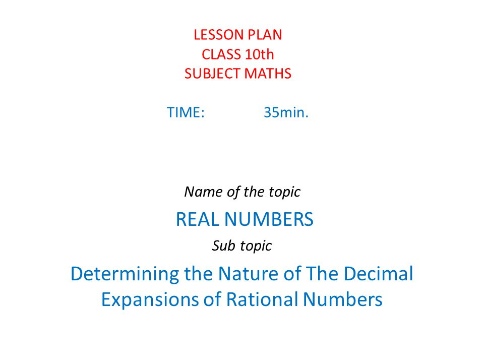 LESSON PLAN CLASS 10th SUBJECT MATHS TIME: 35min