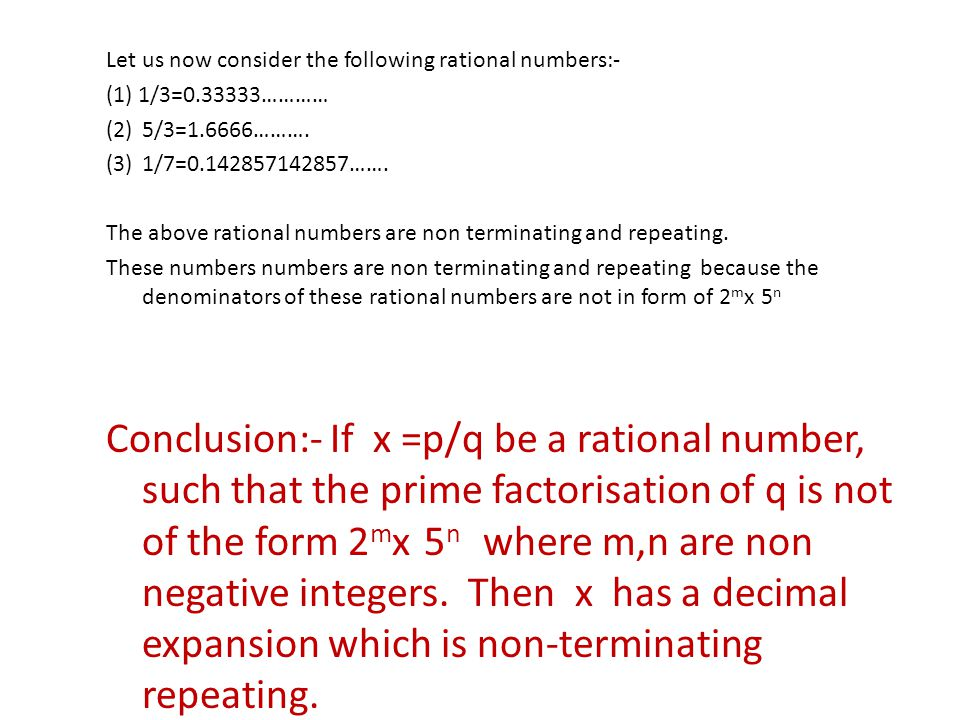 Let us now consider the following rational numbers:-