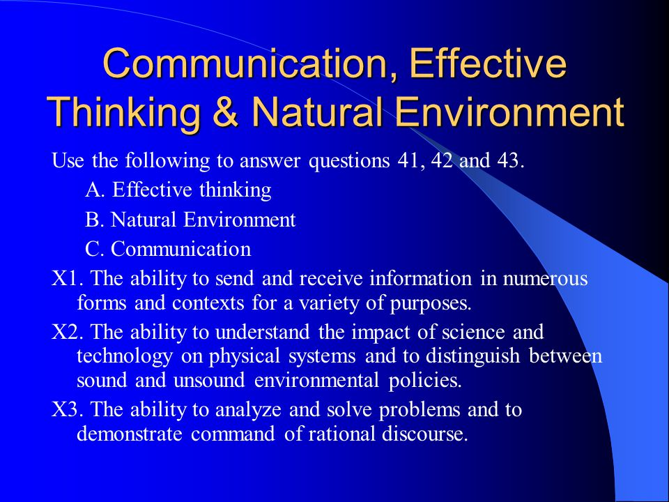 Communication, Effective Thinking & Natural Environment