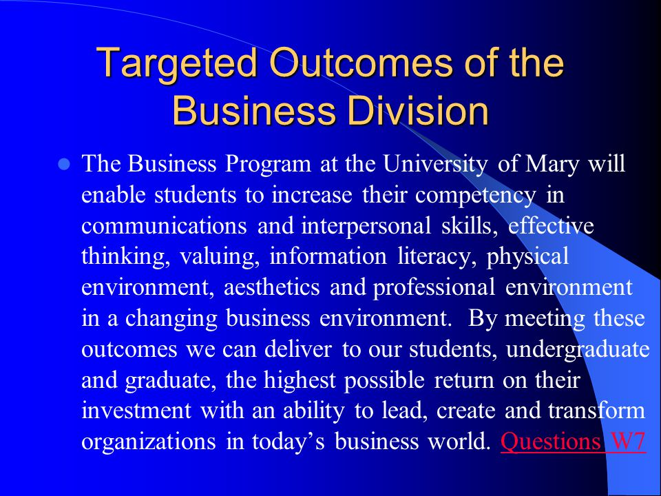 Targeted Outcomes of the Business Division