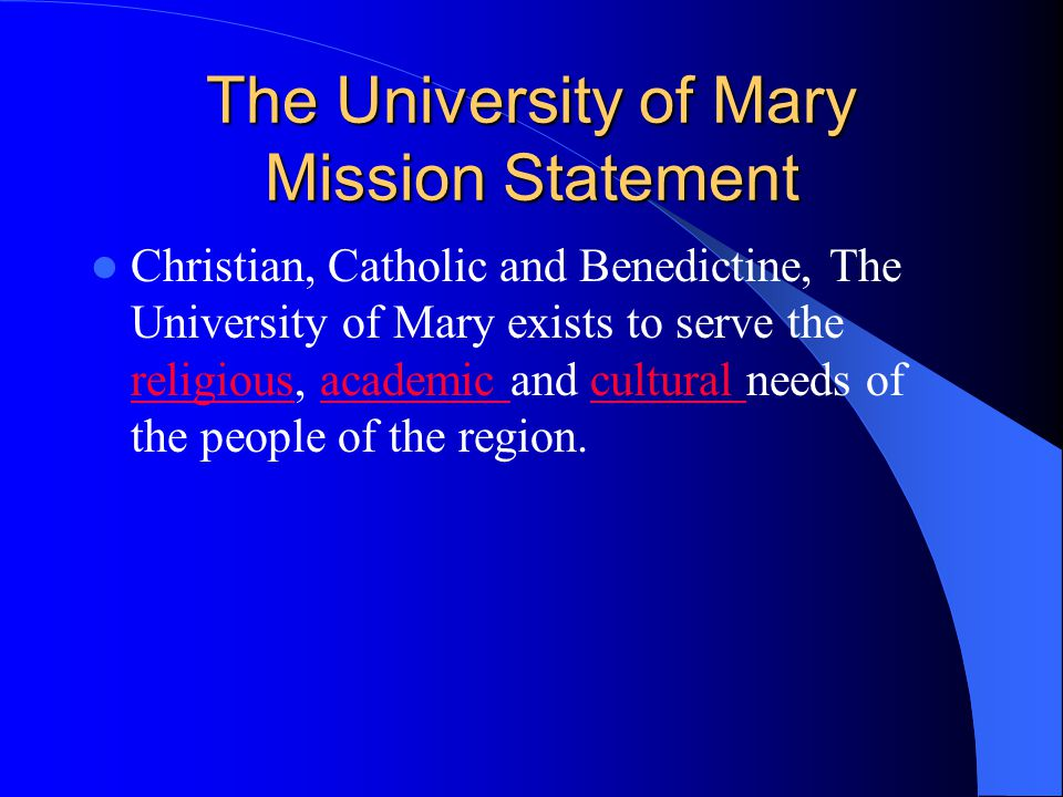 The University of Mary Mission Statement