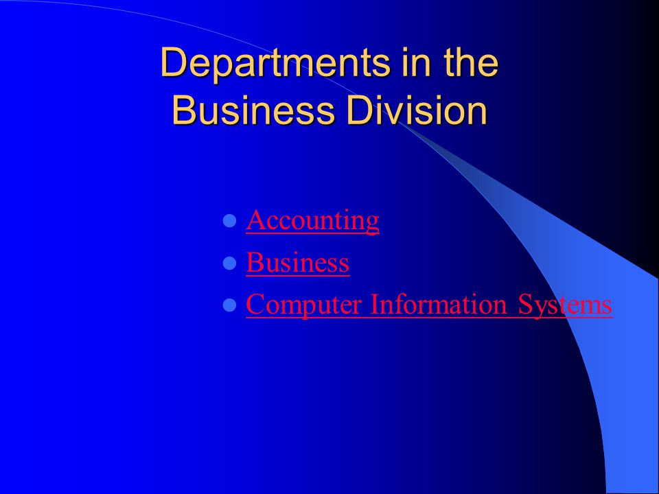 Departments in the Business Division