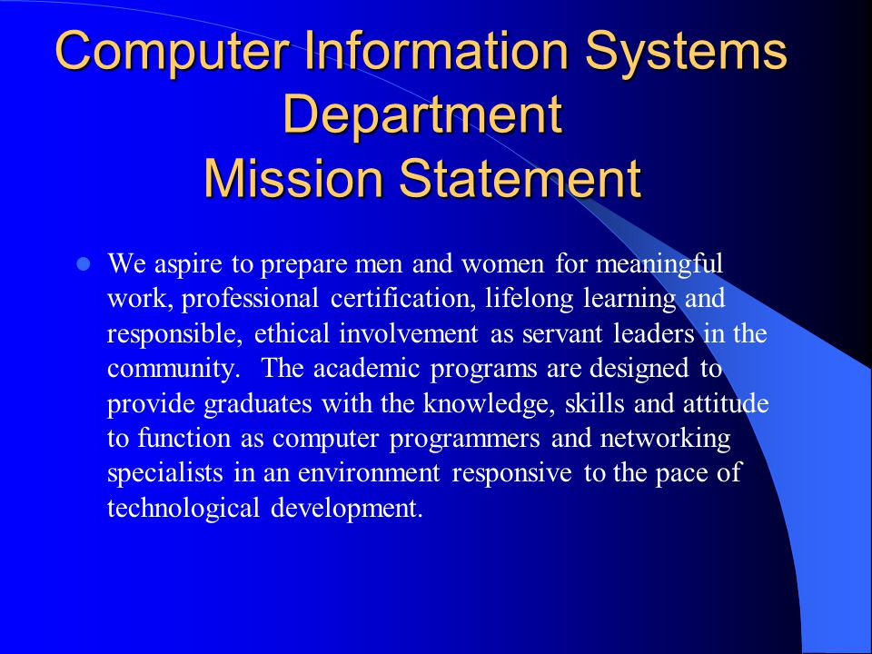 Computer Information Systems Department Mission Statement