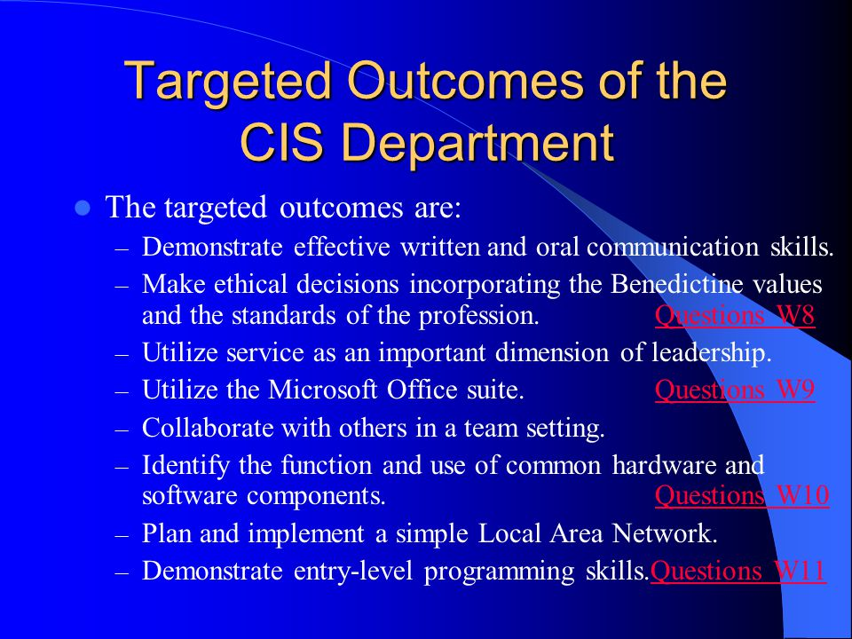 Targeted Outcomes of the CIS Department