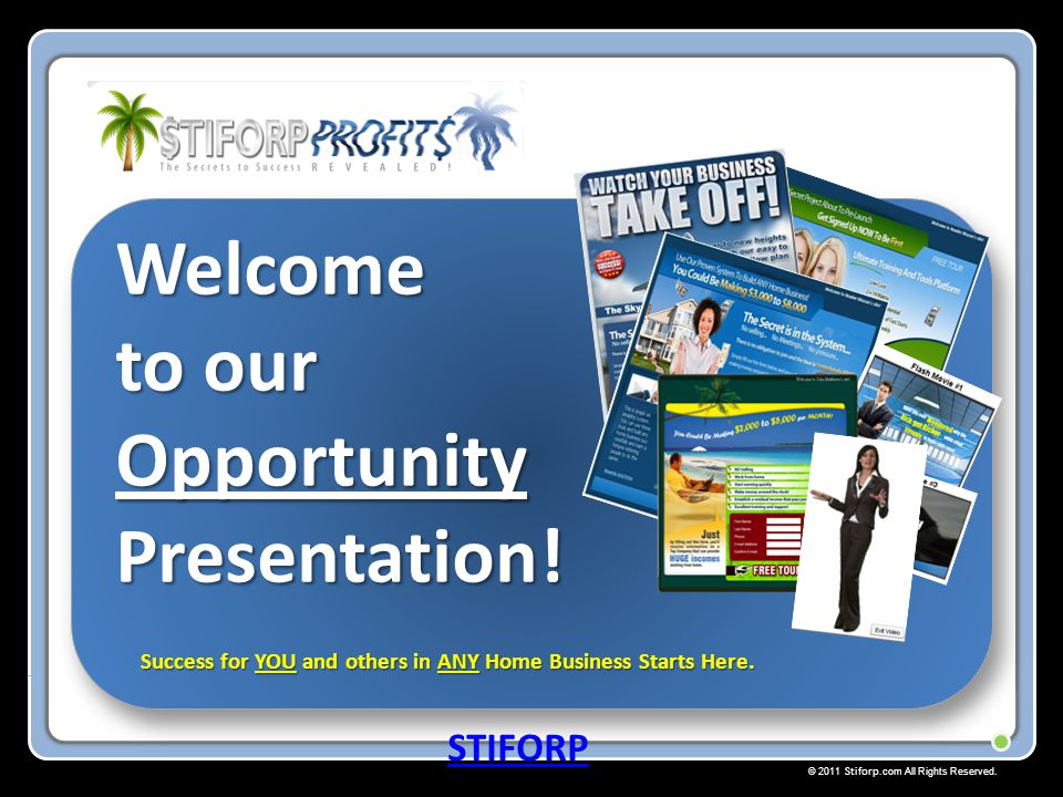 Welcome to our Opportunity Presentation!