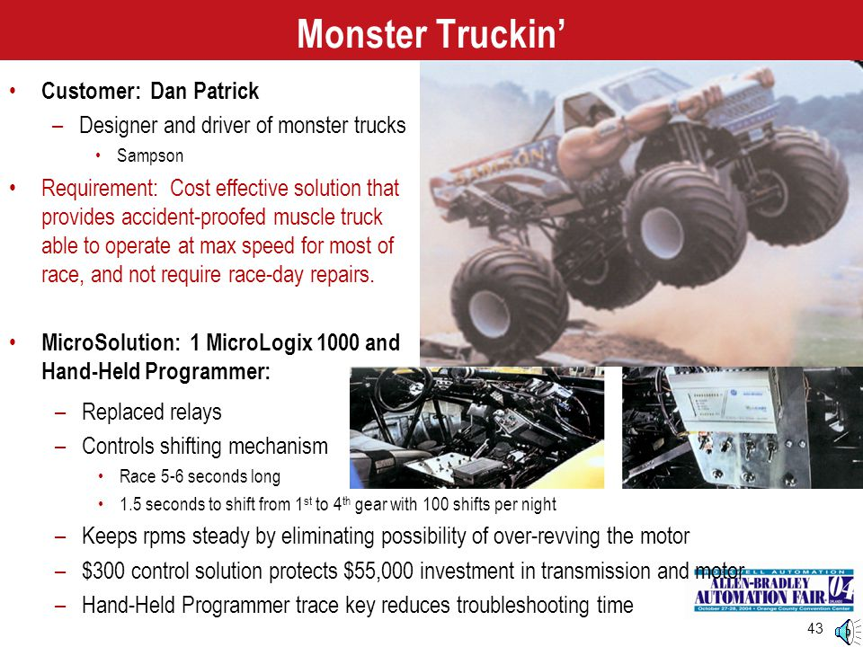 Monster Truckin' Customer: Dan Patrick