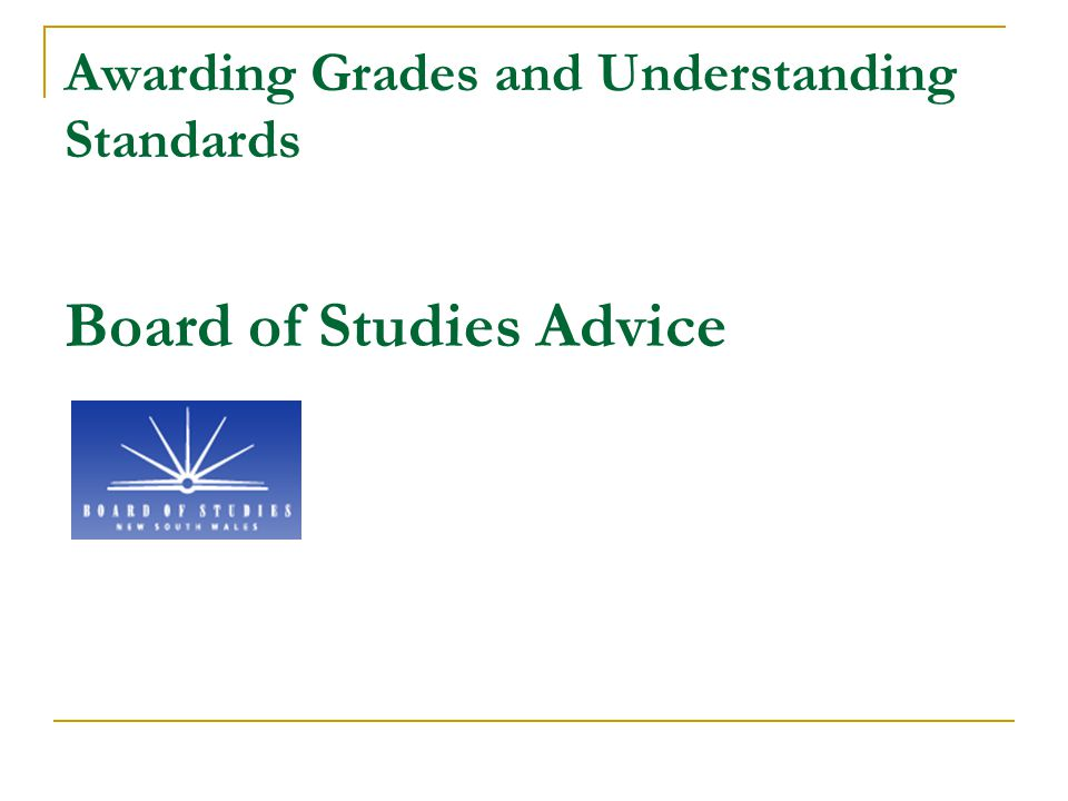Awarding Grades and Understanding Standards