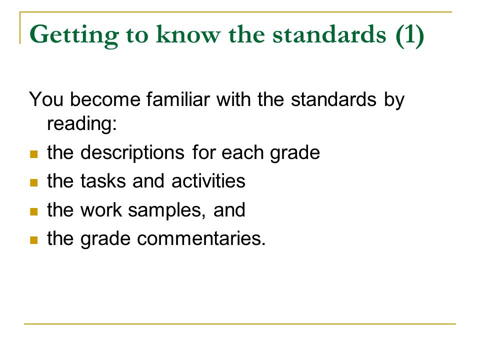 Getting to know the standards (1)