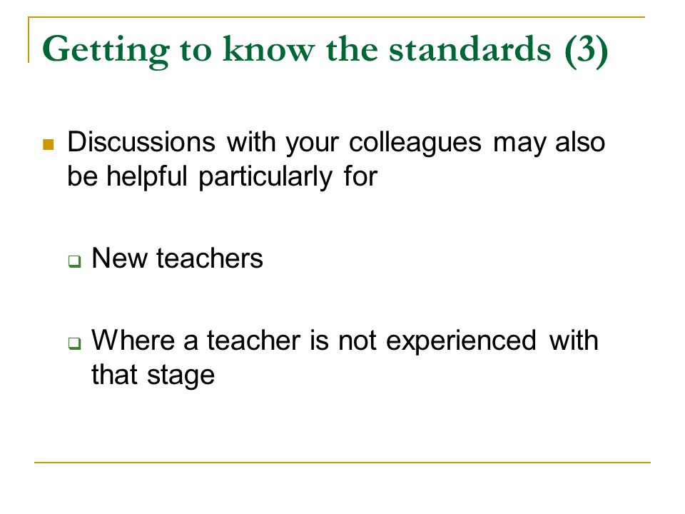 Getting to know the standards (3)