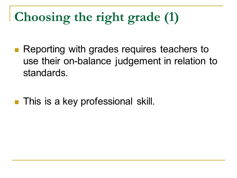 Choosing the right grade (1)