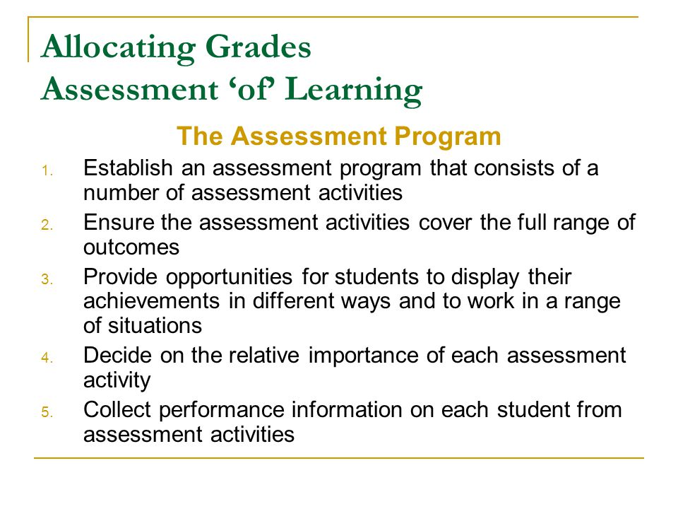 Allocating Grades Assessment 'of' Learning