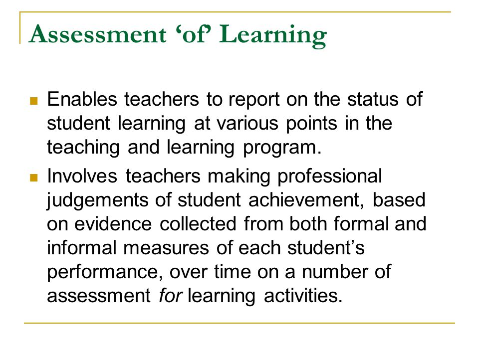 Assessment 'of' Learning