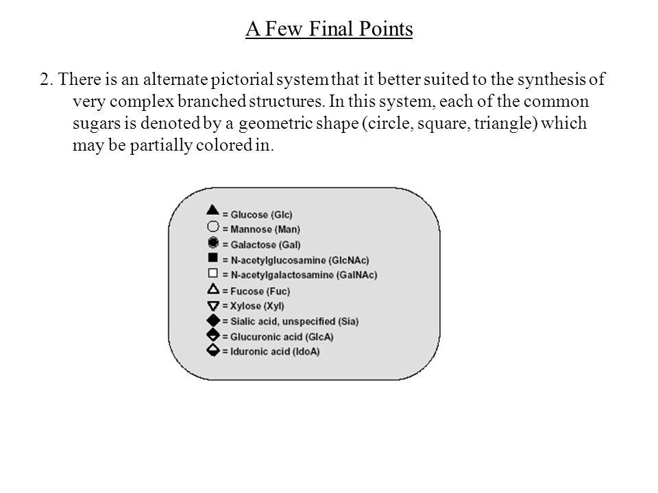 A Few Final Points