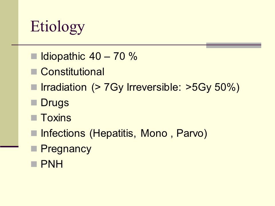 Etiology Idiopathic 40 – 70 % Constitutional