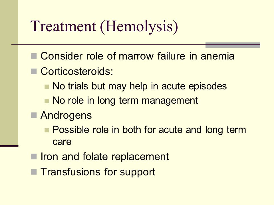 Treatment (Hemolysis)
