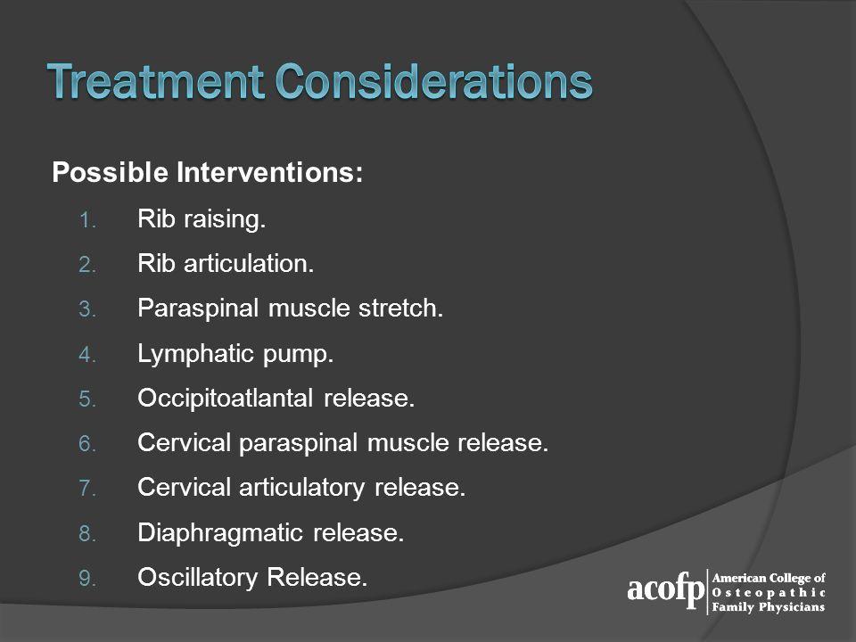 Treatment Considerations