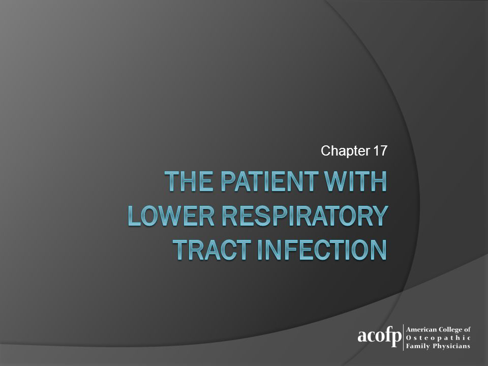 THe patient with Lower Respiratory Tract Infection