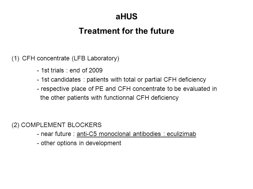 aHUS Treatment for the future