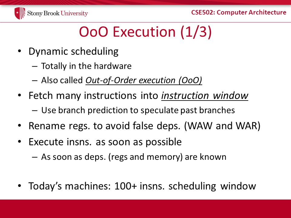 OoO Execution (1/3) Dynamic scheduling