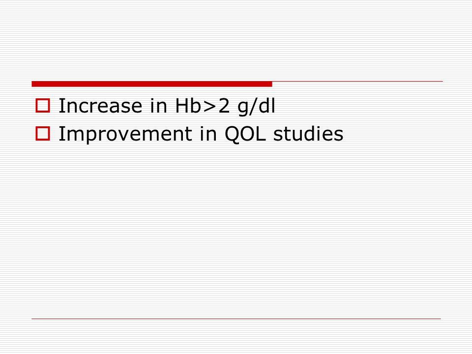 Increase in Hb>2 g/dl