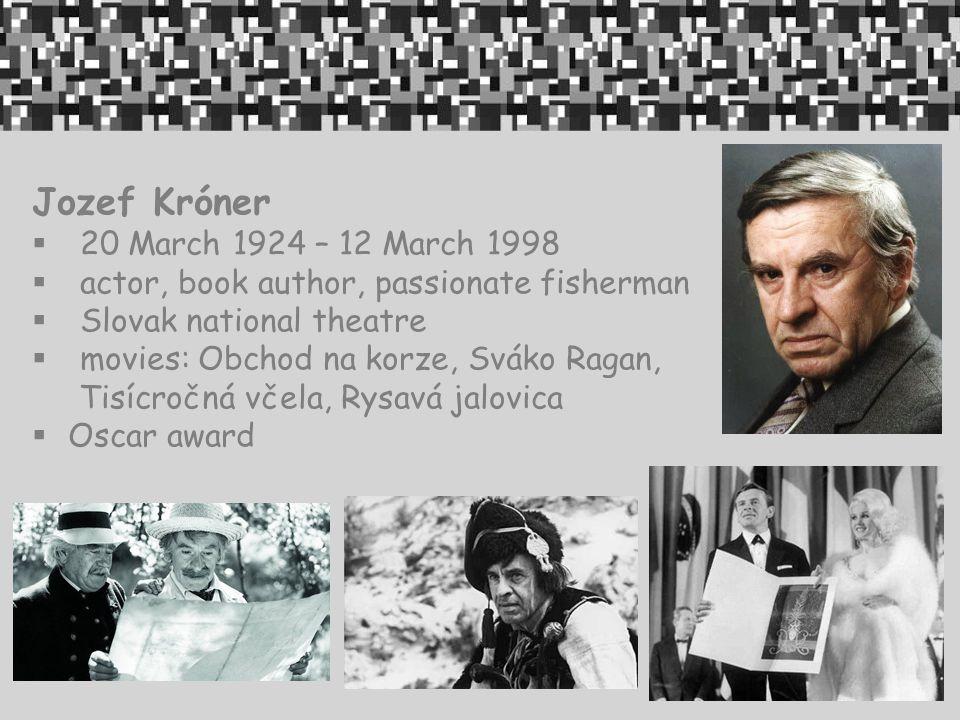 Jozef Króner 20 March 1924 – 12 March 1998