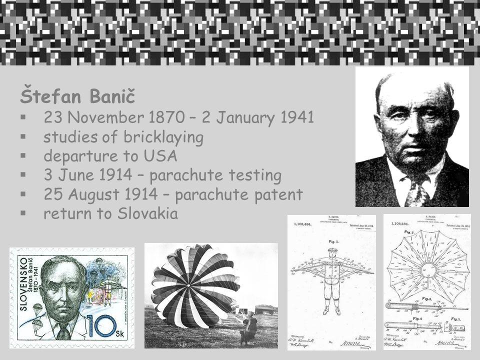 Štefan Banič 23 November 1870 – 2 January 1941 studies of bricklaying