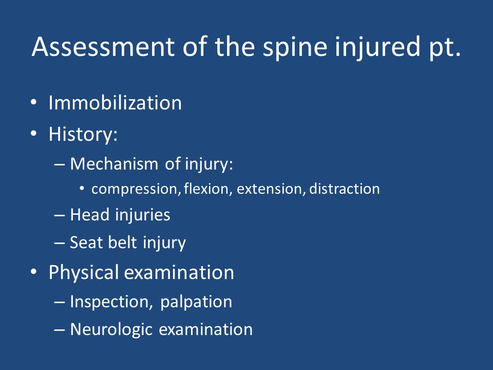 Assessment of the spine injured pt.