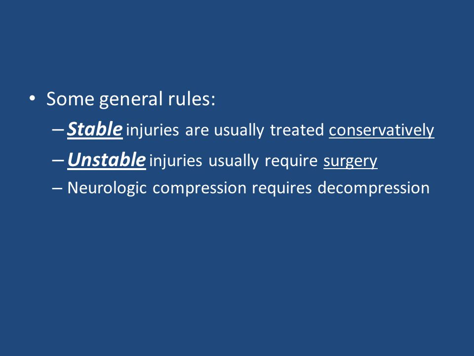 Stable injuries are usually treated conservatively